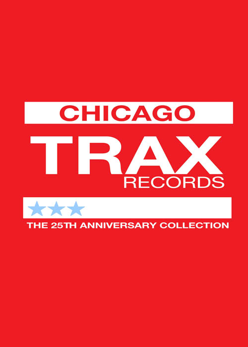 Trax Records: The House That Trax Built