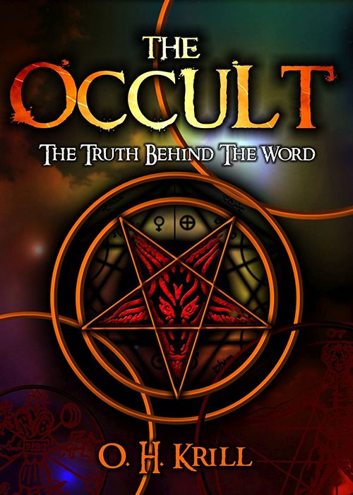 The Occult: The Truth Behind The Word!