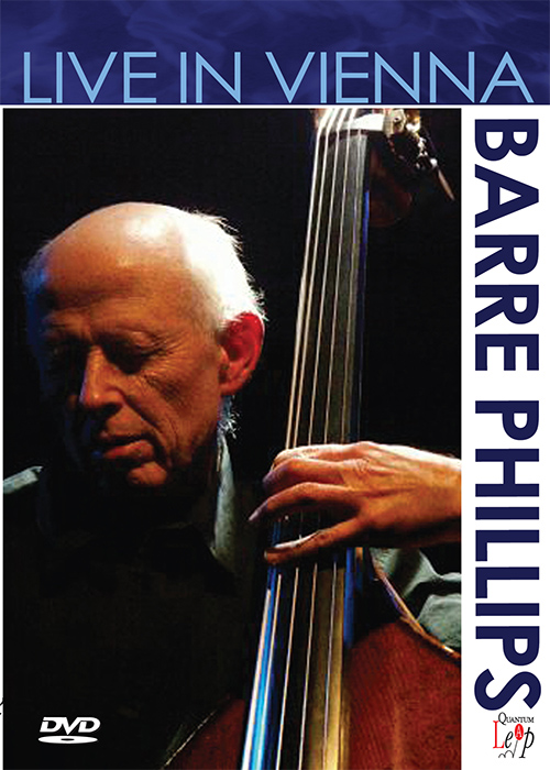 Barre Phillips Live In Vienna