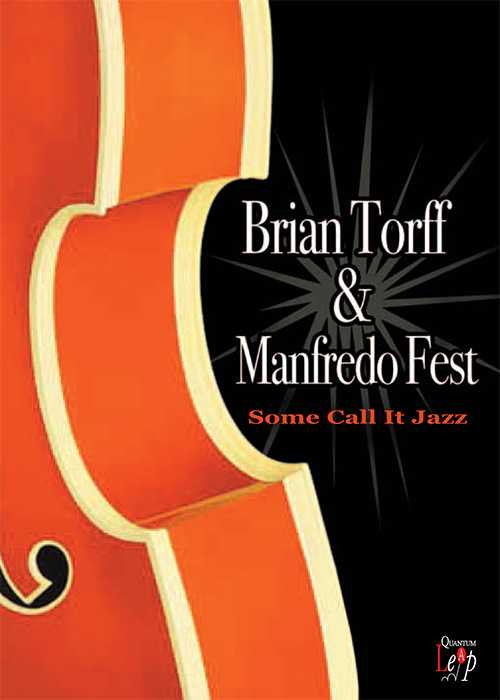 Brian Torff And Manfred Fest - Some Call It Jazz
