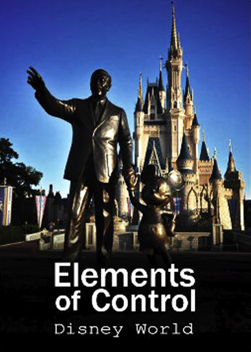 Elements Of Control - Disney World