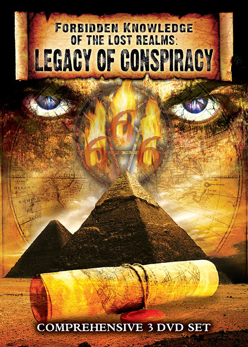 Forbidden Knowledge Of The Lost Realm: Legacy Of Conspiracy Vol. 1
