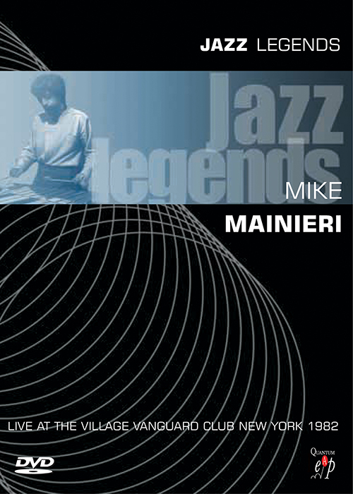 Jazz Legends - Mike Mainieri Live