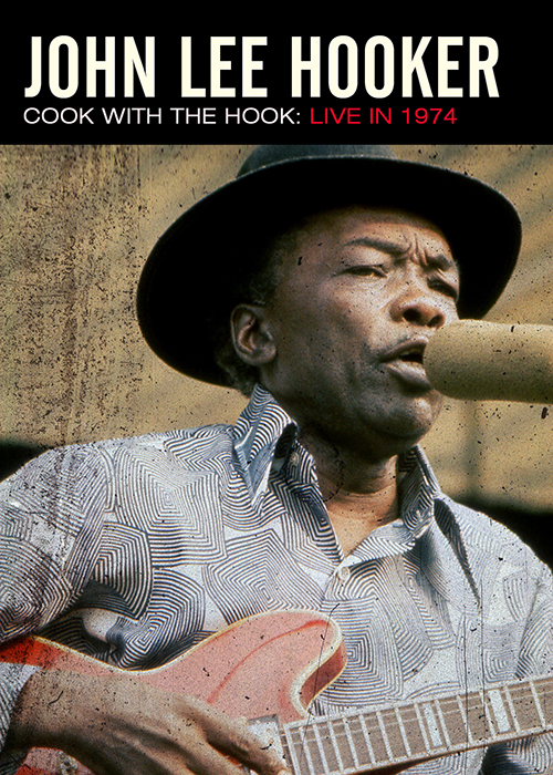 John Lee Hooker Cook With The Hook Live 1974