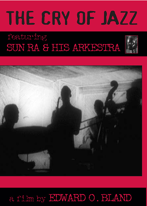 The Cry Of Jazz - Feat. Sun Ra And His Orchestra