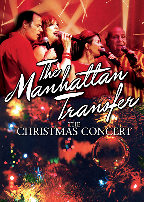 The Manhattan Transfer - The Christmas Concert