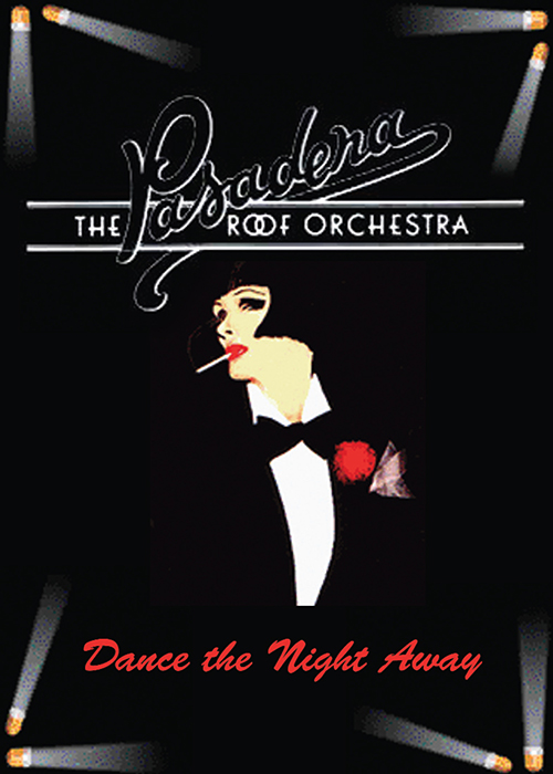 The Pasadena Roof Top Orchestra - Dance The Night Away