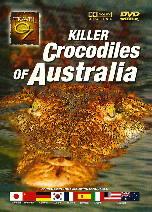 Travel Oz - Killer Crocodile Of Australia