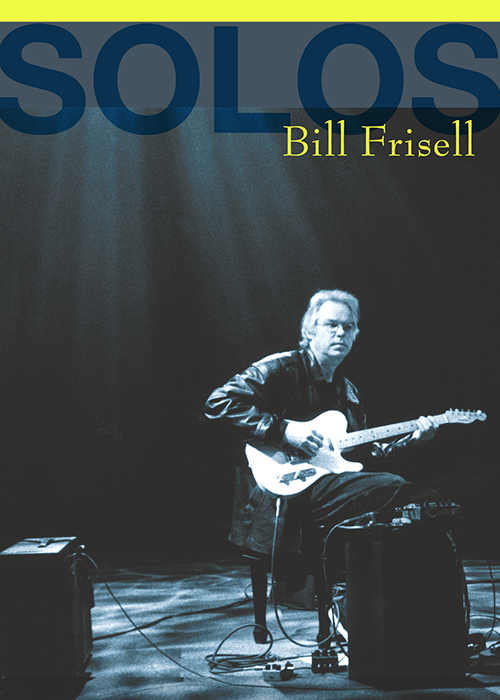 Solos - The Jazz Sessions - Bill Frisell
