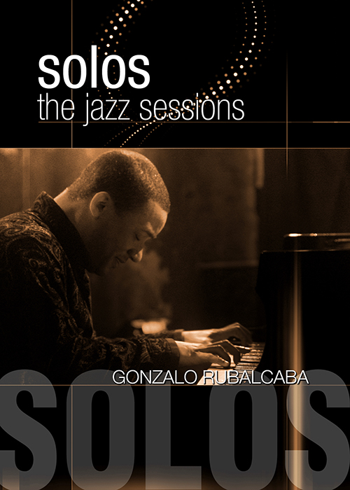 Solos - The Jazz Sessions - Gonzalo Rubalcab