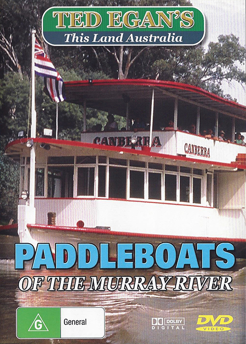 Ted Egan's Australia - Paddleboats Of The Murray River