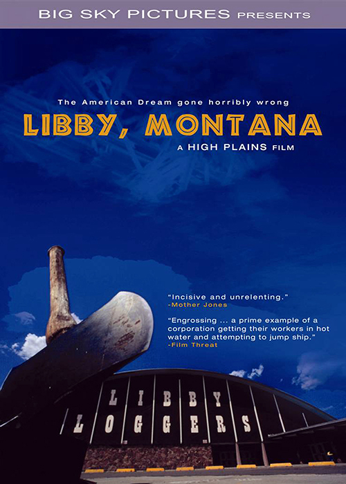 Libby, Montana - The American Dream Gone Wrong