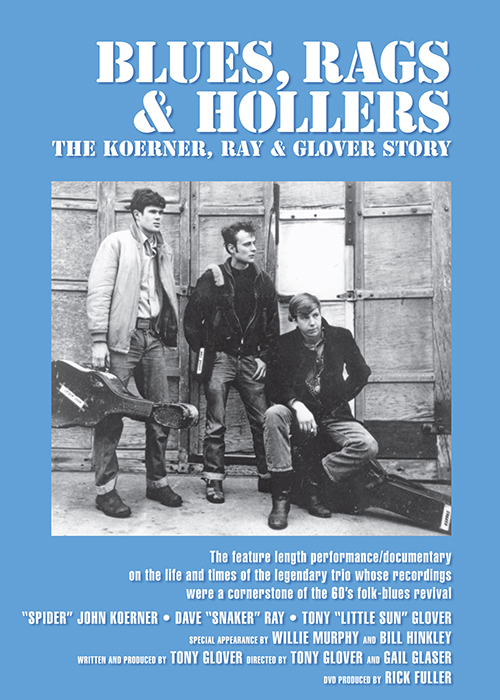Koerner, Ray And Glover - Blues, Rags And Hollers
