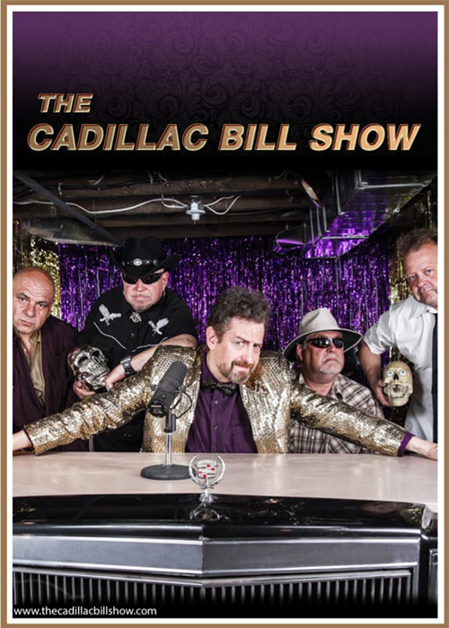 The Cadillac Bill Show